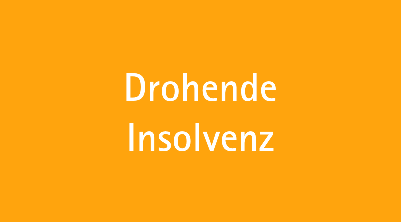 Drohende Insolvenz
